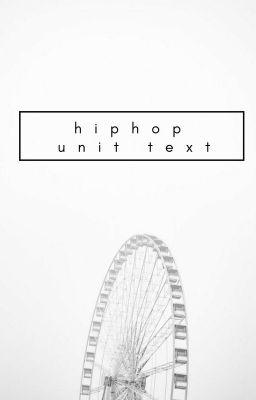 Đọc truyện seventeen | hiphop unit text