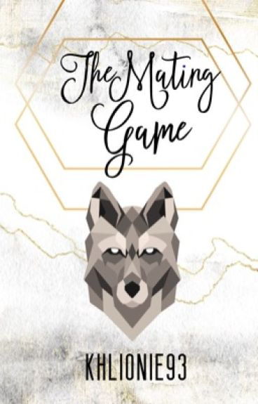 The Mating Game [Complete]