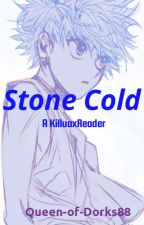 (ON HOLD)Stone Cold {Killua x Reader}  by Teary_Skies
