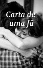 Carta de Fã by NysyPipoca