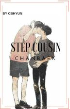 Step Cousin // Chanbaek by cbhyun