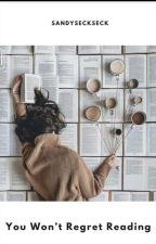 ♥You won't Regret Reading♥ by sandyseckseck