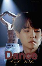 Dance for me «YoonMin +18»  by SophiePark_