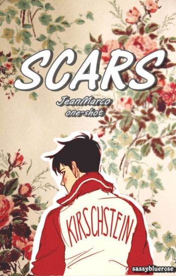 Scars - JeanMarco