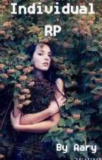 Individual RP  by -Aary-
