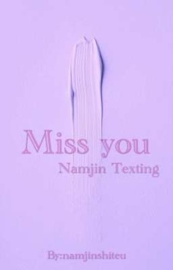 Miss You » Namjin [Texting]
