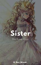 The Royal Tutor: Sister  by _Ren_Mizuki_