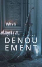 Denouement by indolentcth