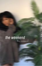 the weekend. hakeem lyon. by -bloodybluntz
