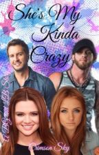 She's My Kinda Crazy // Brantley Gilbert // Luke Bryan by crimson_x_sky