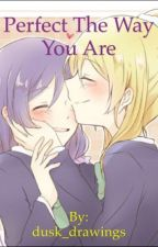 Perfect The Way You Are ~ Love Live! NozoEli by dusk_drawings