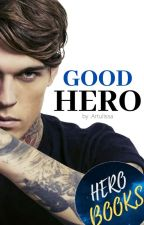 Good Hero by BirdlyBird