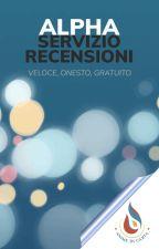 Alpha - Servizio Recensioni [SOSPESO MOMENTANEAMENTE] by animedicarta-