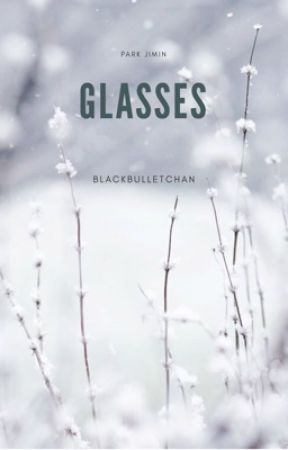 Glasses    P.JM by BlackBulletChan