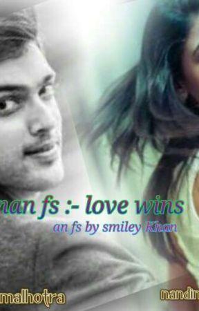 Manan SS :- Love Wins - chapter two - Wattpad