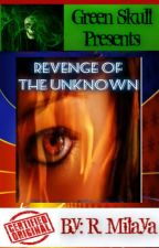 Revenge Of The Unknown by LoverhMokho