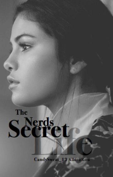 The Nerd's Secret Life