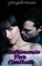 Matrimonio Por Contrato. by greydornan149