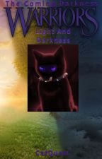 Warriors #6: Light And Darkness (Warriors: The Coming Darkness) by CatQuest