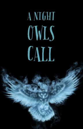 A Night Owls Call by fullmetalkate