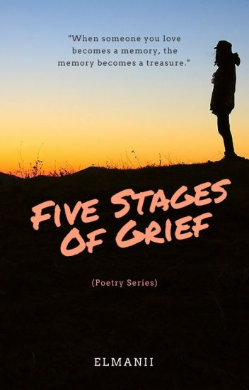 5 stages of grief poem