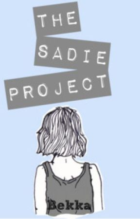 The Sadie Project by The_Star_Child