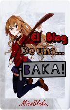 El Blog de una... ¡Baka! by Alex-2003