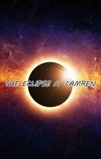 THE ECLIPSE // CAMREN by jaureguiextrarabao
