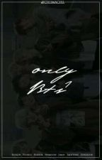 -only bts¹, by -chiimachu