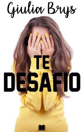 Te Desafio by GiuliaBrys
