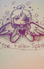 💜~The Fallen Spirit~💜 by -Maple_Uta_Meow-