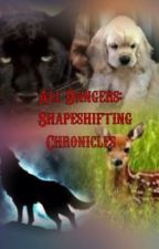 Ali Dangers: Shapeshifting Chronicles by leahkpreston