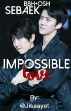 Impossible Love-Sebaek by contaabandonadasz