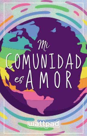 Mi comunidad es amor by lgbtesp