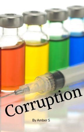 Corruption by ambersunset24
