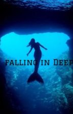 Falling in Deep (ON HOLD) by horsechic14