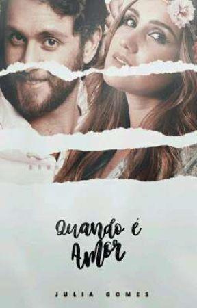 Quando É Amor by needvondy