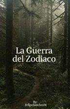 La Guerra del Zodiaco (Escribiendo) by FelipeSanchezM