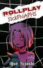 『 Rollplay #SickFNAFHS 』[CERRADO] by httpulzzang