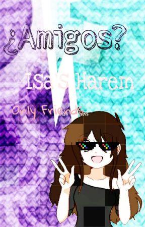 『¿Amigos?』;;Isa's Harem Fnafhs by -LittlxPrincxss-