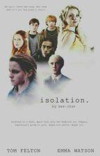 Isolation ✔️ [PRIVATE] by Jesslynivanarey2