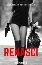 Renasci © (2º TEMP GM) by httpsgirlx