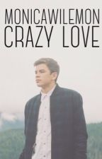 Crazy love (Hayes Grier fanfic) by brxndis