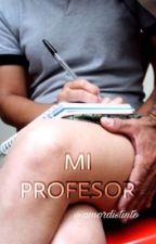 Mi profesor by amordistinto