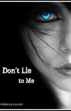Don't Lie to Me by Redsoxrulemysox