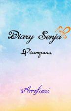 Diary Senja Perempuan by ArrofianiWahyuMaulia