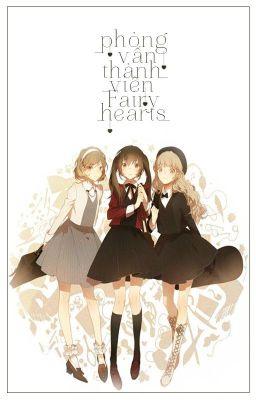 Đọc truyện [ Fairy Hearts ] Phỏng Vấn Thành Viên Fairy Hearts