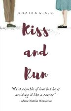 Kiss and Run by ItsariahS
