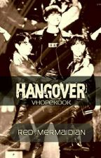 Hangover // VHopeKook [One-Shot] by RedMermaidian