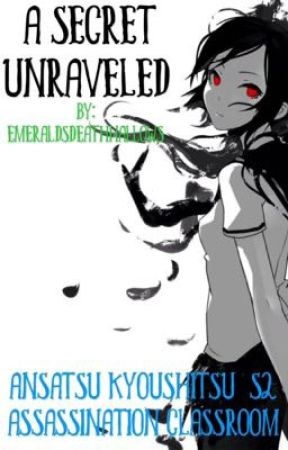 A Secret Unraveled  (Sequel) by EmeraldsDeathHallows